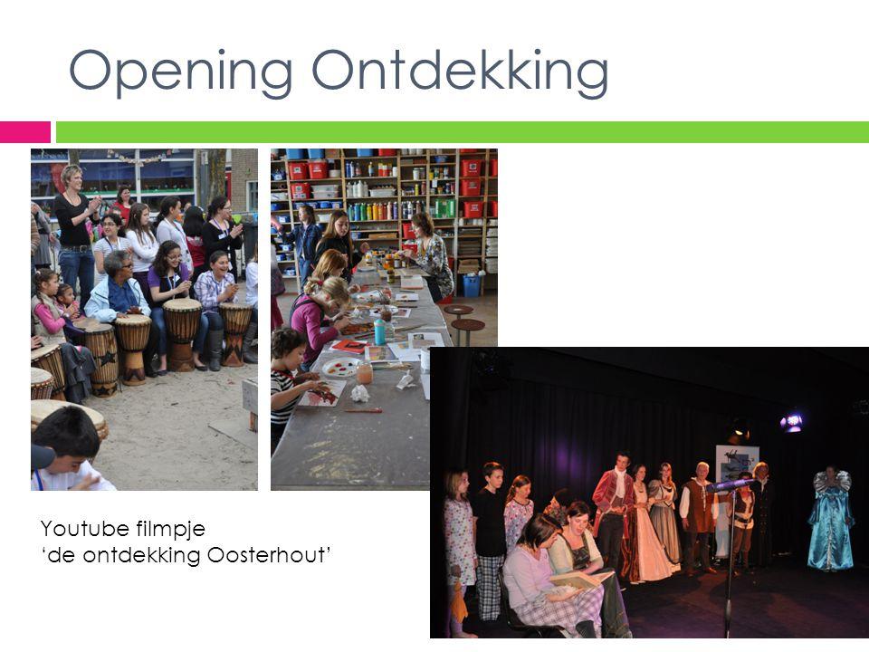 Opening Ontdekking Youtube filmpje 'de ontdekking Oosterhout'