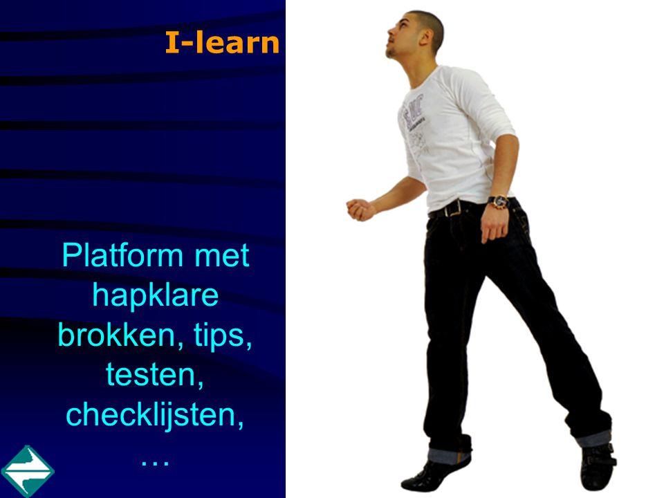 I-learn Platform met hapklare brokken, tips, testen, checklijsten, …
