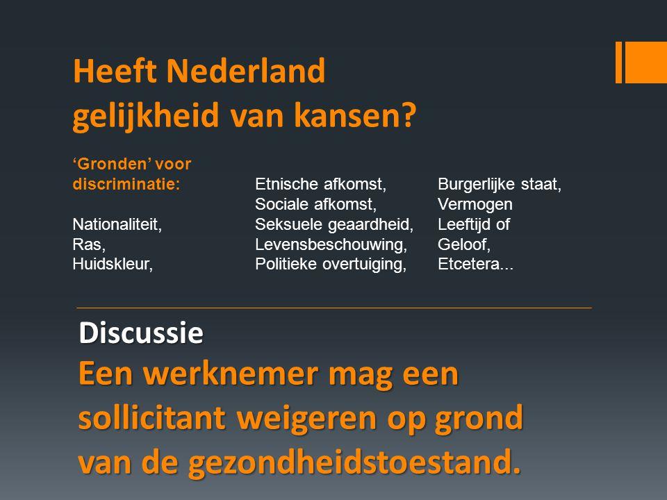 Heeft Nederland gelijkheid van kansen.