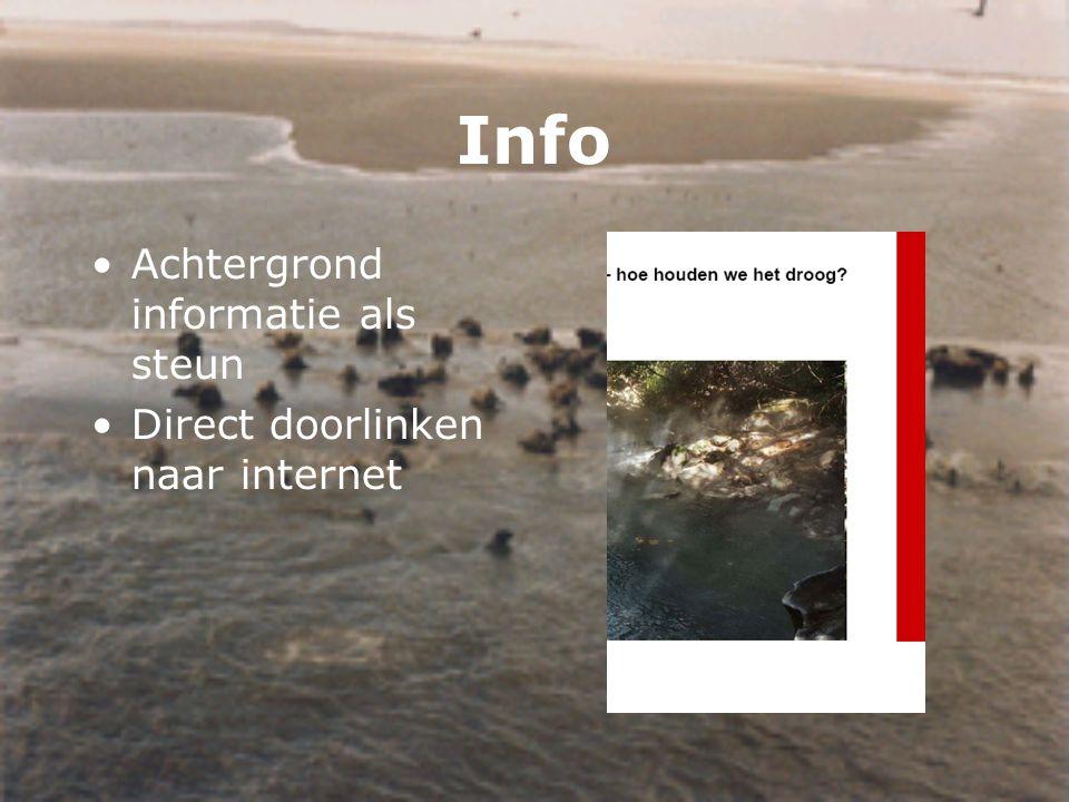 Info Achtergrond informatie als steun Direct doorlinken naar internet
