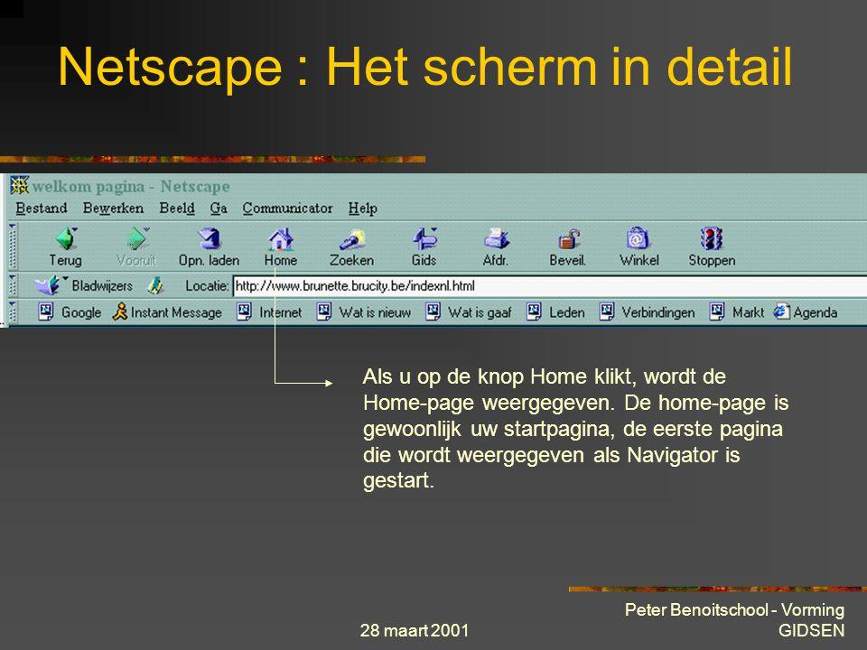 28 maart 2001 Peter Benoitschool - Vorming GIDSEN Netscape : Het scherm in detail Recentste versie van web-pagina ophalen vb : Beurskoersen, pagina is