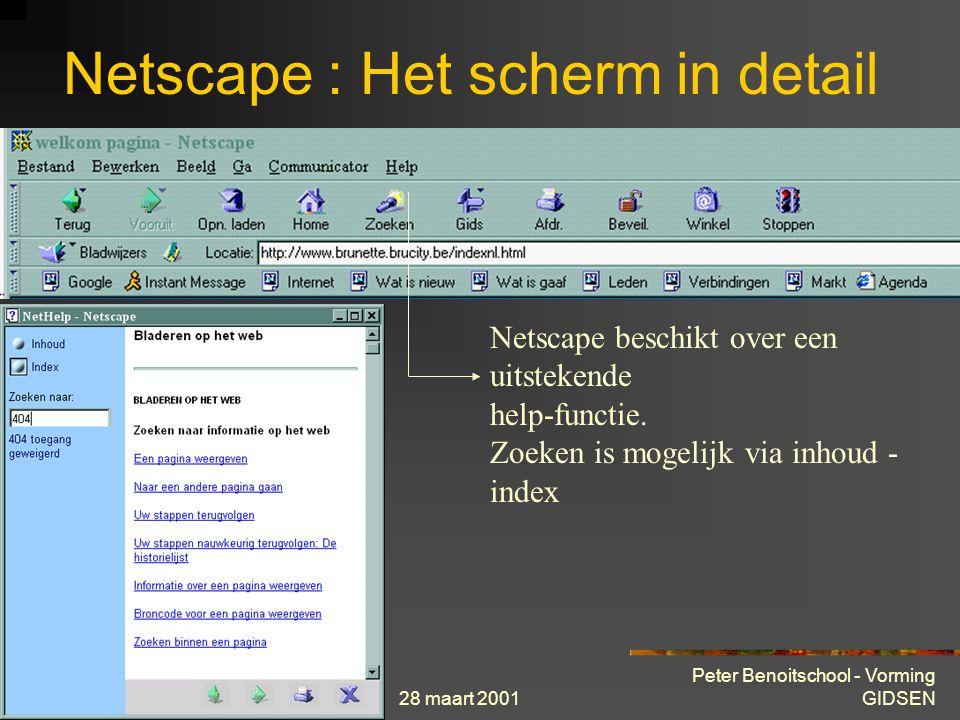 28 maart 2001 Peter Benoitschool - Vorming GIDSEN Netscape : Het scherm in detail Laden van web-pagina onderbreken