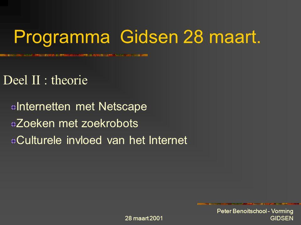 28 maart 2001 Peter Benoitschool - Vorming GIDSEN Vragen