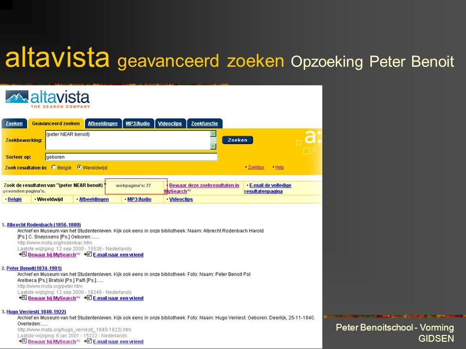 28 maart 2001 Peter Benoitschool - Vorming GIDSEN ZOEKROBOTS altavista geavanceerd