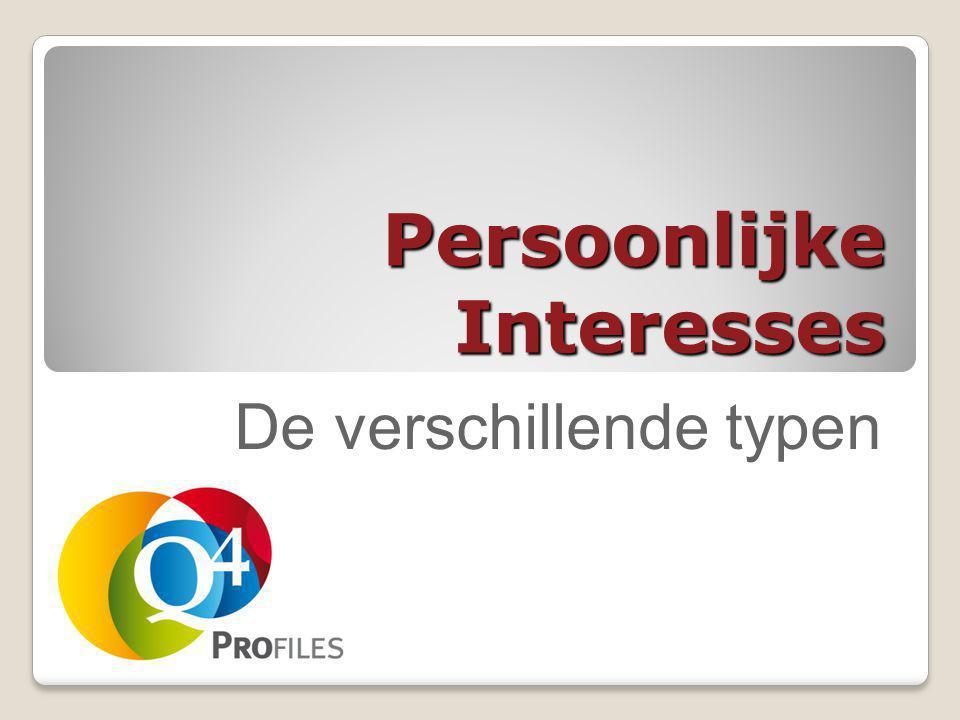 Persoonlijke Interesses De verschillende typen
