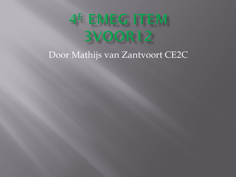 Door Mathijs van Zantvoort CE2C