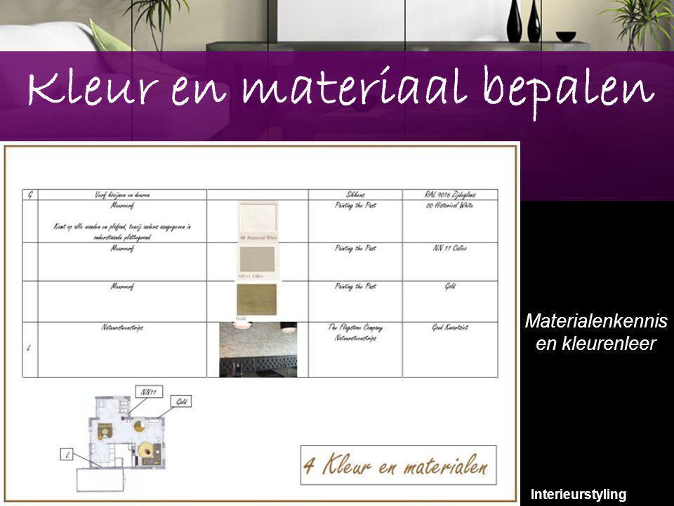 10 Kleur en materiaal bepalen Materialenkennis en kleurenleer Interieurstyling 10
