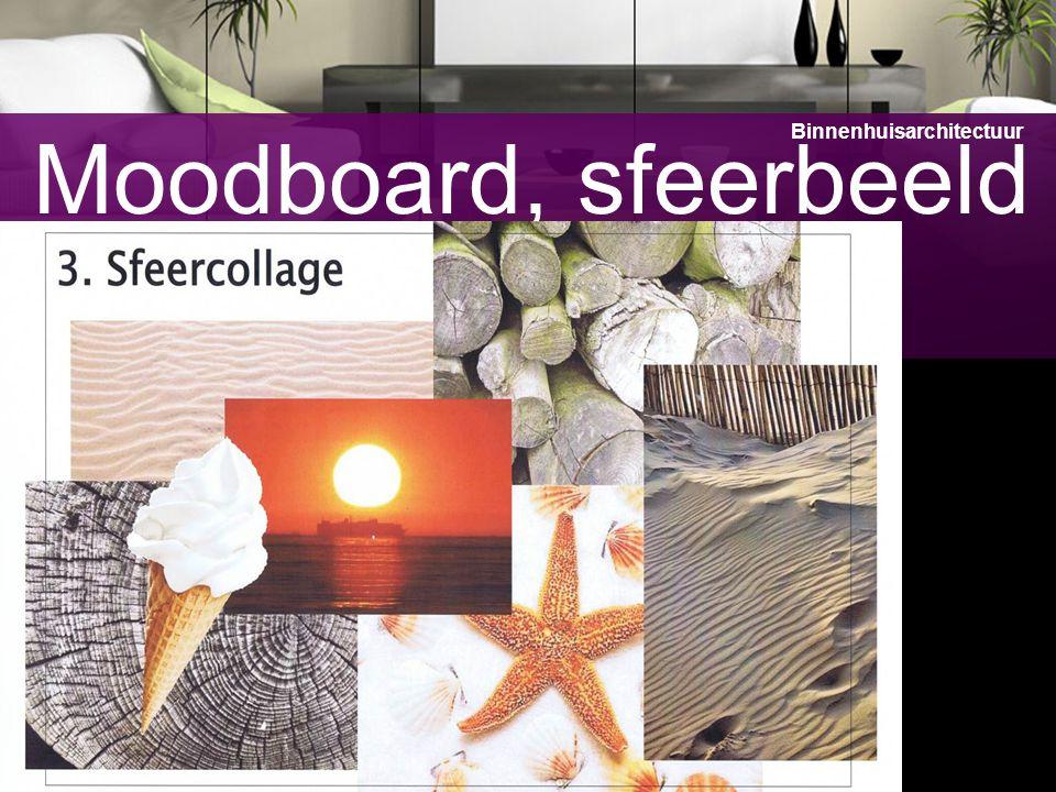 8 Moodboard, sfeerbeeld Binnenhuisarchitectuur