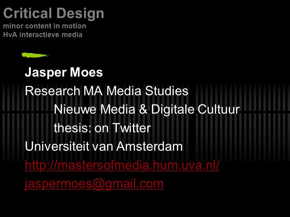 ScriptedDe-scripted Critical Design minor content in motion HvA interactieve media