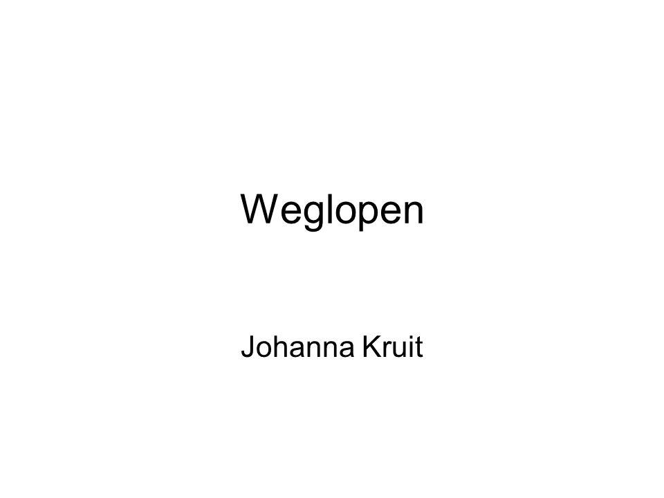 Weglopen Johanna Kruit