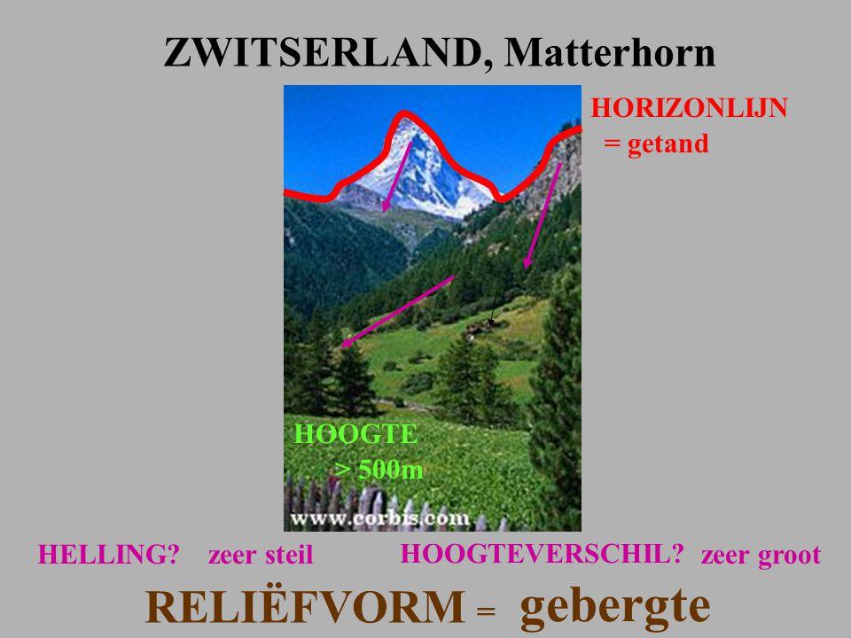 HORIZONLIJN = getand ZWITSERLAND, Matterhorn HOOGTE > 500m HELLING?zeer steil RELIËFVORM = gebergte HOOGTEVERSCHIL? zeer groot