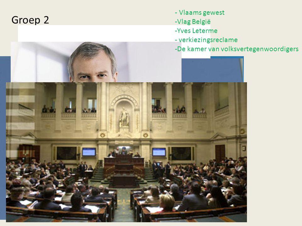- Vlaams gewest -Vlag België -Yves Leterme - verkiezingsreclame -De kamer van volksvertegenwoordigers