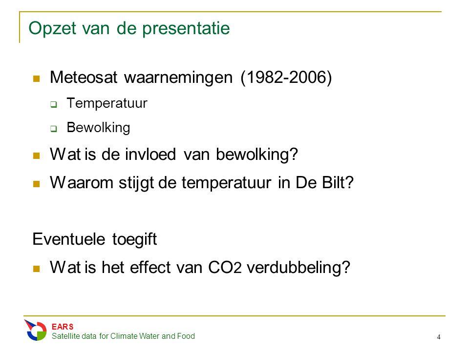 Opzet van de presentatie Meteosat waarnemingen (1982-2006)  Temperatuur  Bewolking Wat is de invloed van bewolking? Waarom stijgt de temperatuur in
