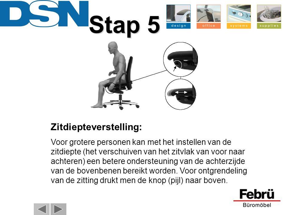 Zitdiepteverstelling: Voor grotere personen kan met het instellen van de zitdiepte (het verschuiven van het zitvlak van voor naar achteren) een betere