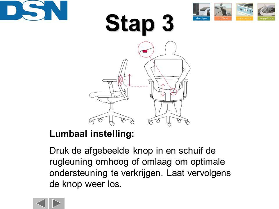 Lumbaal instelling: Druk de afgebeelde knop in en schuif de rugleuning omhoog of omlaag om optimale ondersteuning te verkrijgen. Laat vervolgens de kn