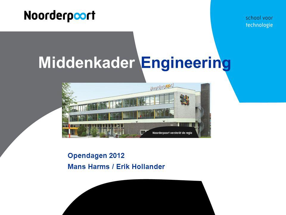 Middenkader Engineering Opendagen 2012 Mans Harms / Erik Hollander