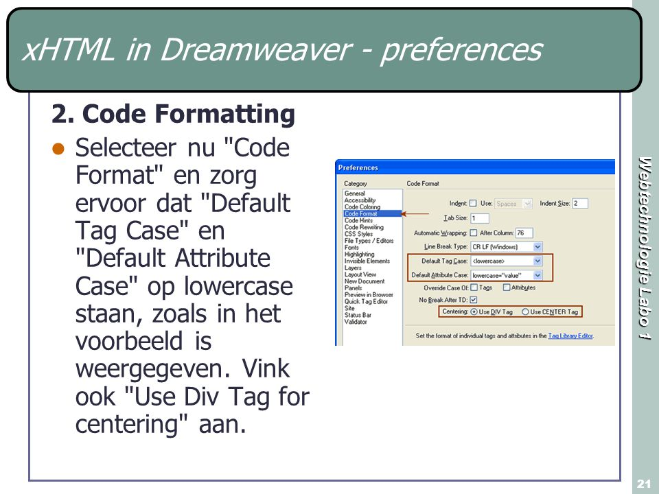 Webtechnologie Labo 1 21 xHTML in Dreamweaver - preferences 2.