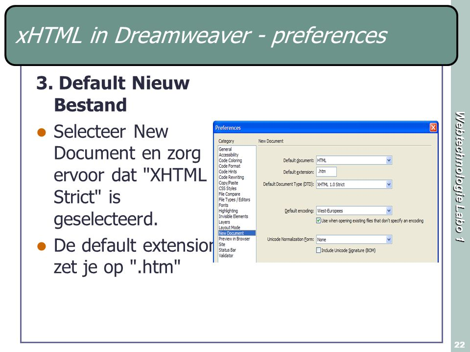 Webtechnologie Labo 1 22 xHTML in Dreamweaver - preferences 3.