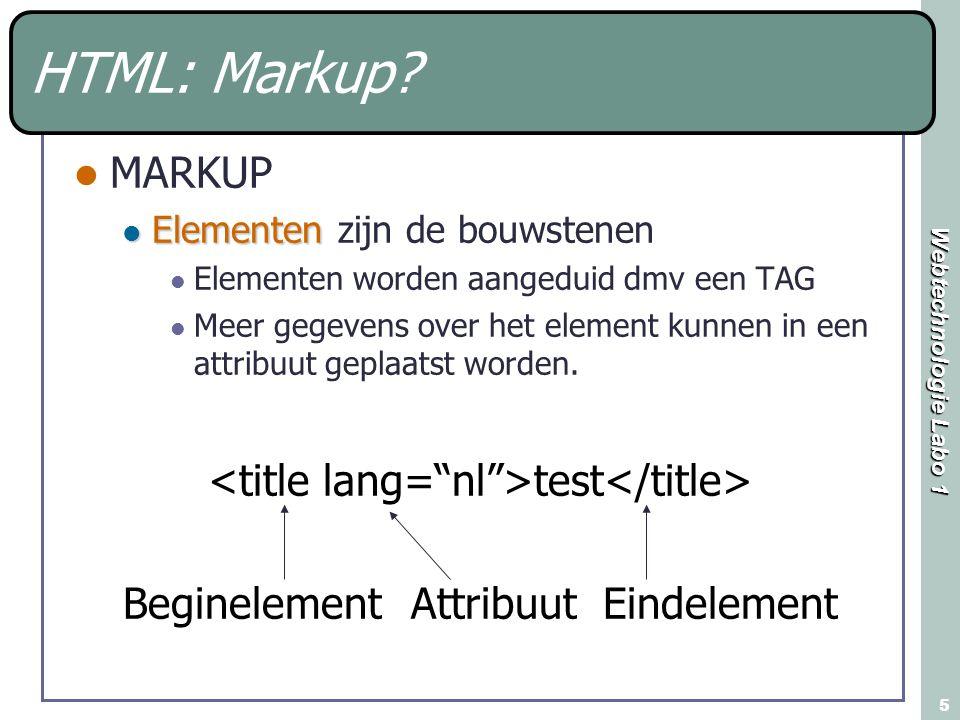 Webtechnologie Labo 1 5 HTML: Markup.