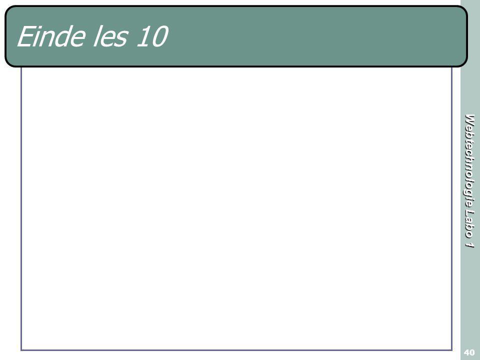 Webtechnologie Labo 1 40 Einde les 10