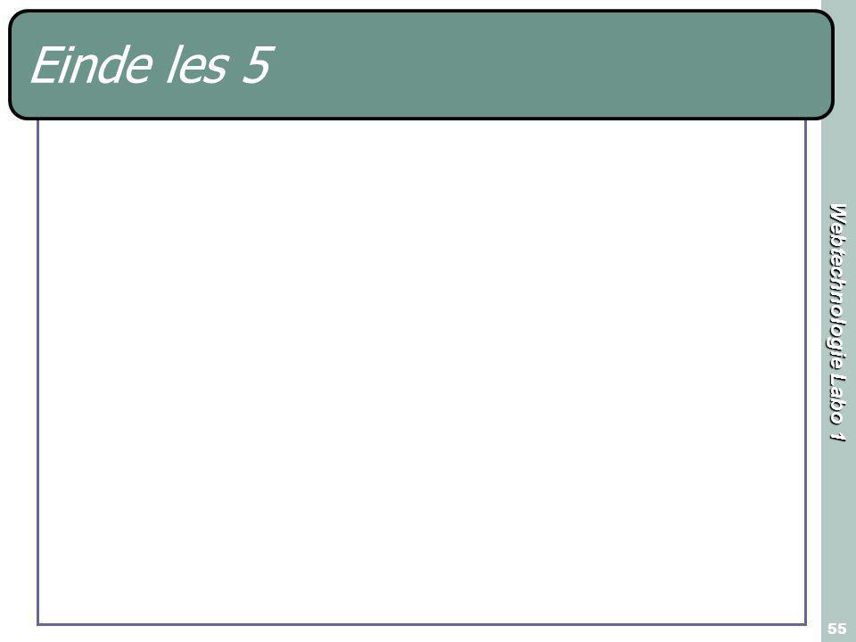 Webtechnologie Labo 1 55 Einde les 5