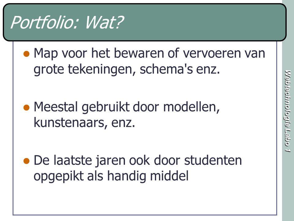 Webtechnologie Labo 1 Portfolio: Wat? Map voor het bewaren of vervoeren van grote tekeningen, schema's enz. Meestal gebruikt door modellen, kunstenaar
