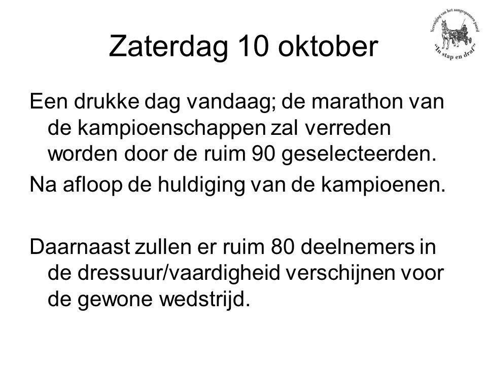 Zaterdag 10 oktober Een drukke dag vandaag; de marathon van de kampioenschappen zal verreden worden door de ruim 90 geselecteerden.