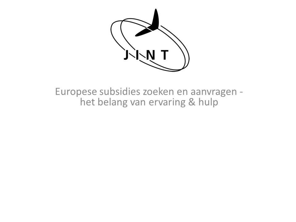 Europese subsidies zoeken en aanvragen - het belang van ervaring & hulp
