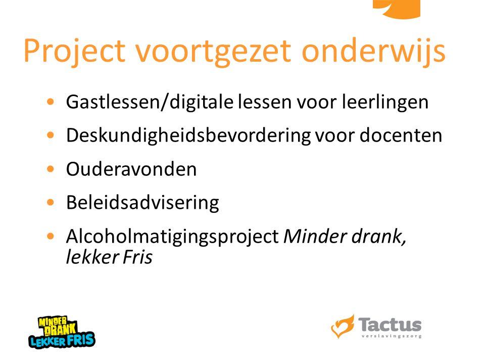 Gastlessen/digitale lessen voor leerlingen Deskundigheidsbevordering voor docenten Ouderavonden Beleidsadvisering Alcoholmatigingsproject Minder drank
