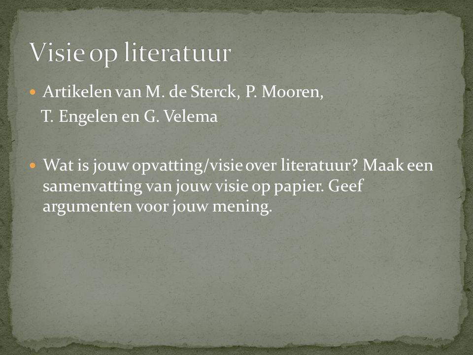 Artikelen van M.de Sterck, P. Mooren, T. Engelen en G.
