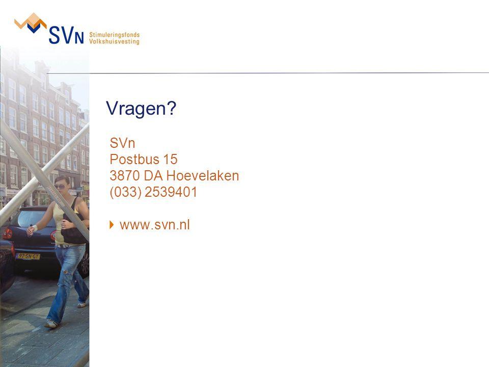 Vragen? SVn Postbus 15 3870 DA Hoevelaken (033) 2539401 www.svn.nl
