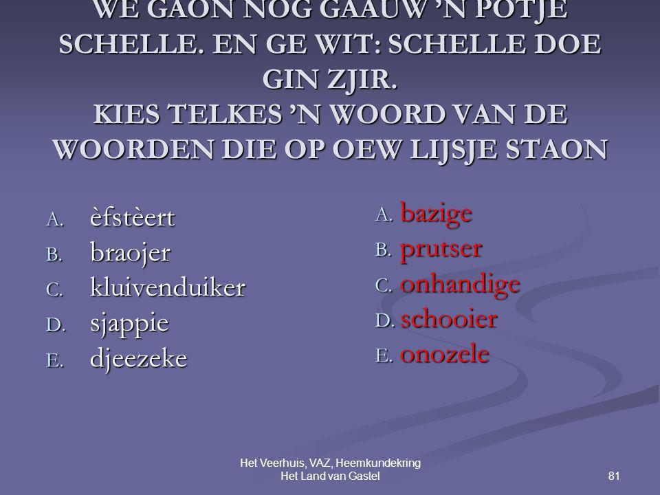 81 Het Veerhuis, VAZ, Heemkundekring Het Land van Gastel 12.