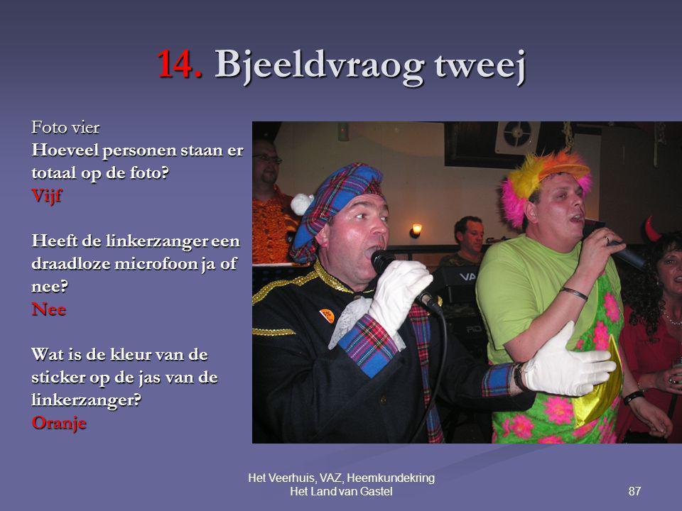 87 Het Veerhuis, VAZ, Heemkundekring Het Land van Gastel 14.