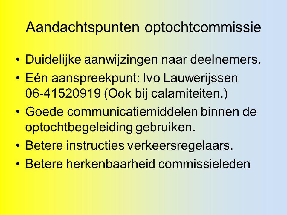 Aandachtspunten optochtcommissie Duidelijke aanwijzingen naar deelnemers.