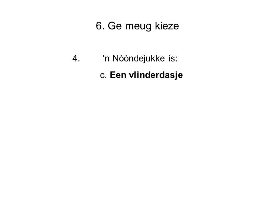 7. Bjeeldvraog: 5 In wèlleke wijk is dees foto gemaokt Wijk Elluf