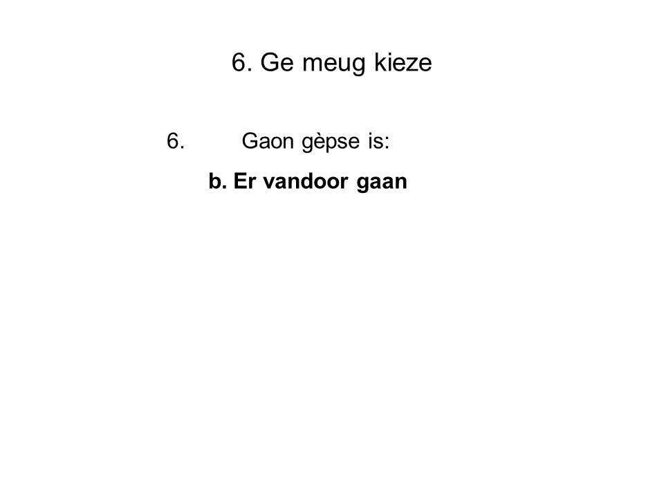 7. Bjeeldvraog: 7 In wèlleke wijk is dees foto gemaokt Wijk Modderridders