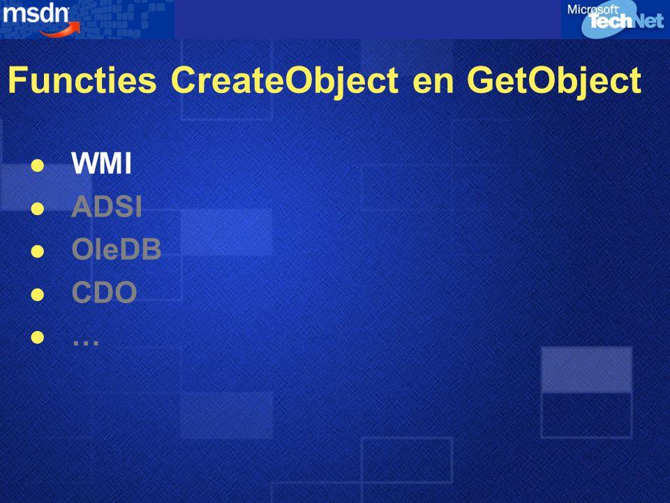 Functies CreateObject en GetObject WMI ADSI OleDB CDO …