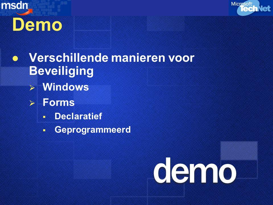 Demo Verschillende manieren voor Beveiliging  Windows  Forms  Declaratief  Geprogrammeerd