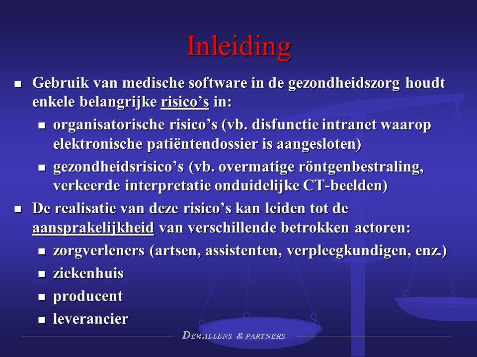 Inleiding Gebruik van medische software in de gezondheidszorg houdt enkele belangrijke risico's in: Gebruik van medische software in de gezondheidszor