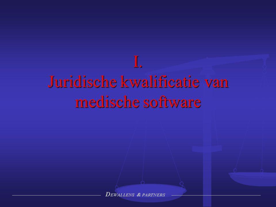 I. Juridische kwalificatie van medische software