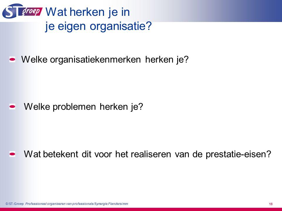 Professioneel organiseren van professionals/Synergie Flanders/mm ©/ST-Groep 19 Structuur (bij een redelijk voorspelbaar werkaanbod) Eenvoudig & transparant middels parallelliseren & segmenteren: - zo onafhankelijk mogelijke bouwstenen: relaties binnen organisatiebouwstenen > relaties tussen bouwstenen - zoeken naar 'slimme focus' werken in teams omvang team: >4, <20, 'ideaal': 8-12 denken & doen: zelfsturing ABC