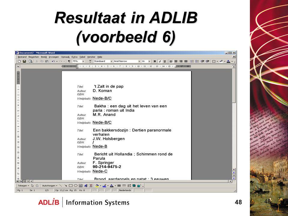 48 Resultaat in ADLIB (voorbeeld 6) 48