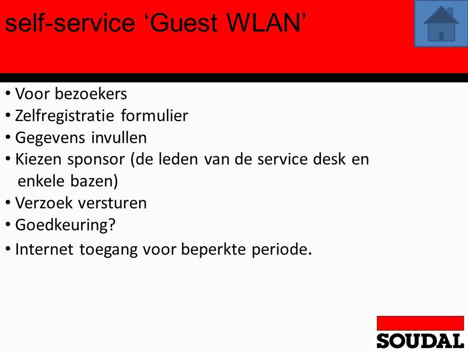 self-service 'Guest WLAN' Voor bezoekers Zelfregistratie formulier Gegevens invullen Kiezen sponsor (de leden van de service desk en enkele bazen) Ver