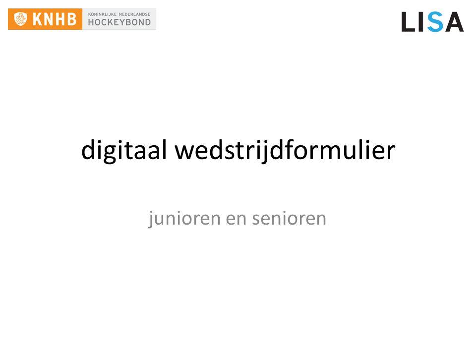 jongste jeugd Per weekeinde nu ongeveer 2500 wedstrijden via digitaal wedstrijdformulier Score ligt dicht bij de 100% Gewenning Meer informatie: www.lisa-is.nl/dwf