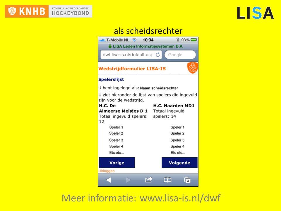Meer informatie: www.lisa-is.nl/dwf als scheidsrechter