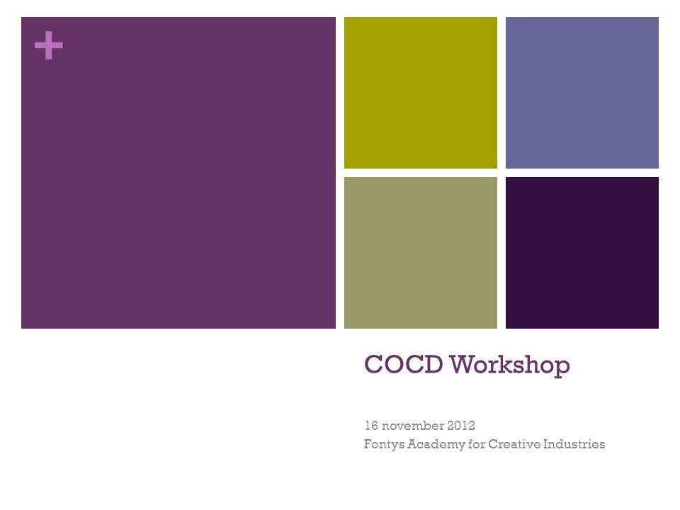 + Inhoud van de dag 09.00 – 09.20Aanvang 09.20 – 09.30Begroeting door COCD team 09.30 – 10.15Inleiding door Prof.
