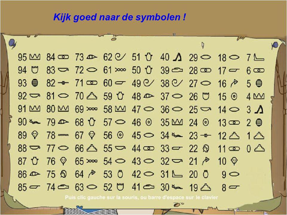 Kijk naar het symbool dat overeenstemt met uw getal... ?