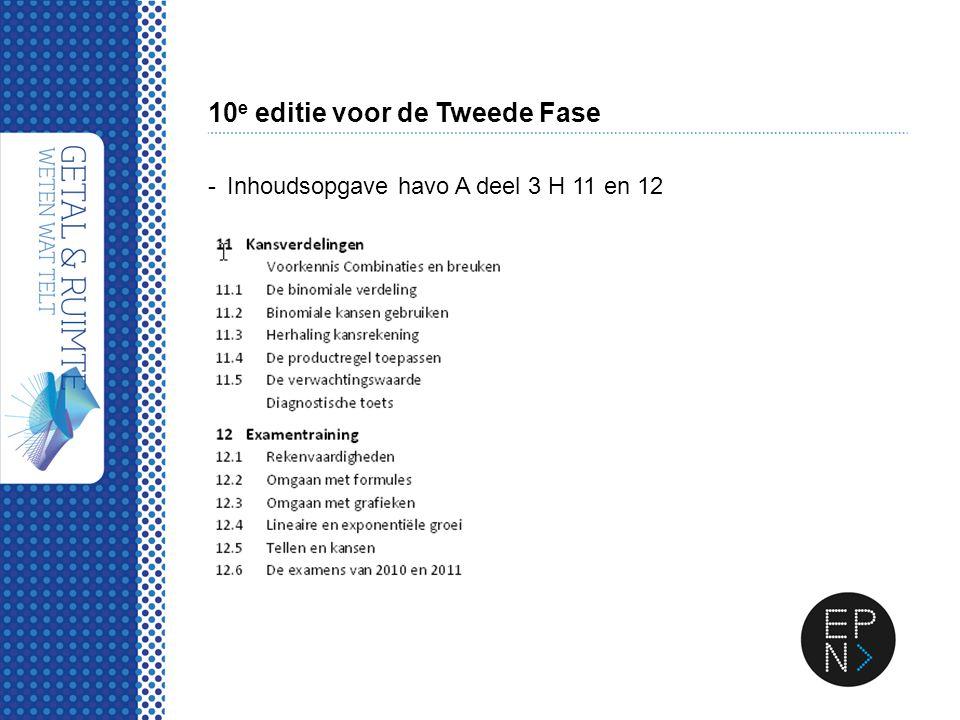 10 e editie voor de Tweede Fase -Inhoudsopgave havo A deel 3 H 11 en 12