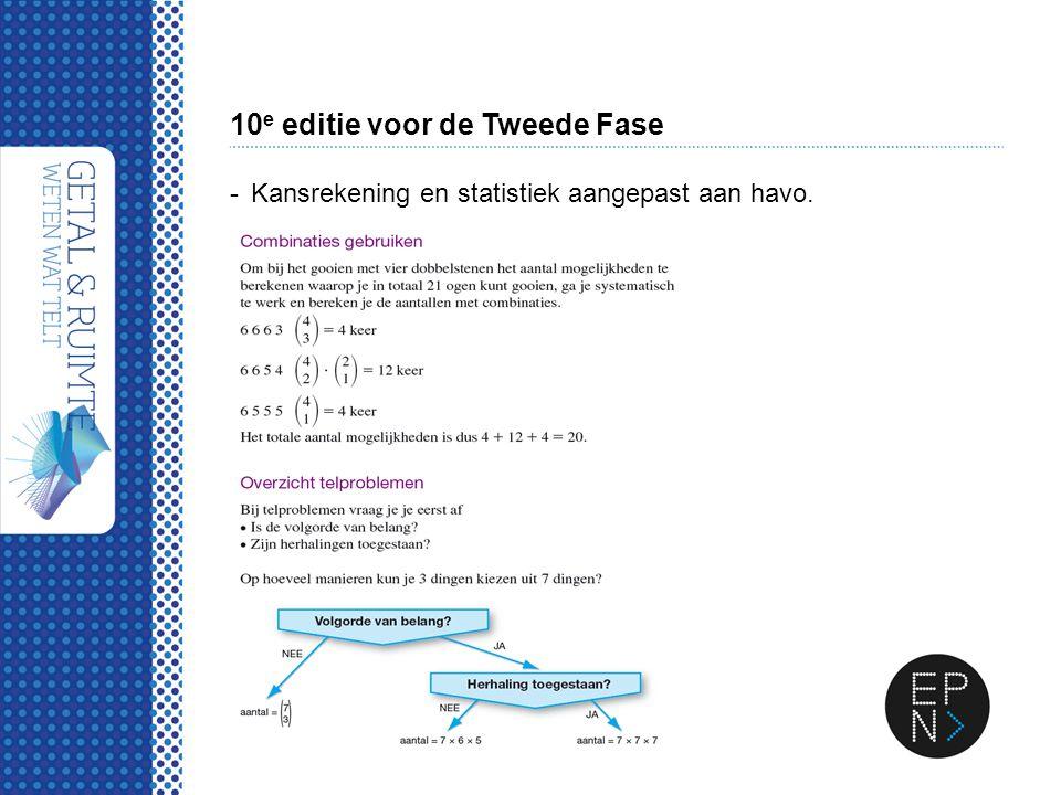 10 e editie voor de Tweede Fase -Kansrekening en statistiek aangepast aan havo.