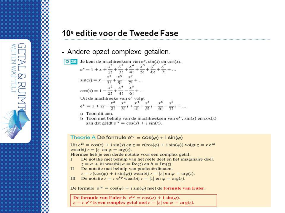 10 e editie voor de Tweede Fase -Andere opzet complexe getallen.